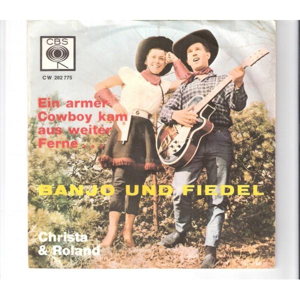 Christa & Roland Banjo Und Fiedel / Als Ein Armer Cowboy Kam Aus Weiter Ferne