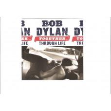BOB DYLAN - Together tough life