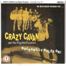 CRAZY CAVAN & THE RHYTHM ROCKERS - Rockabilly rules ok !