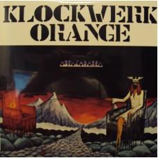 KLOCKWERK ORANGE - Abrakadabra