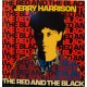 JERRY HARRISON - The red and the black