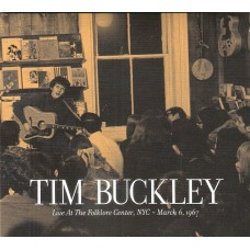 TIM BUCKLEY - Live at the folklore center NYC - 6 March