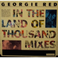 GEORGIE RED - In the land of thousand mixes