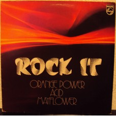 ACID / ORANGE POWER / MAYFLOWER - Rock it