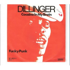 DILLINGER - Funky punk / Cocaine in my brain