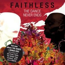 FAITHLESS - The dance never ends
